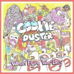 Cookie Duster- When Flying Was Easy