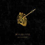 Wildlife_On the Heart