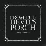 Standstills From the Devils Porch Cover